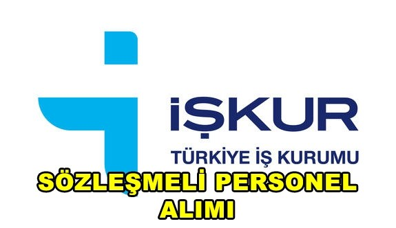 İŞKUR Sözleşmeli Personel Alımı Yapacak