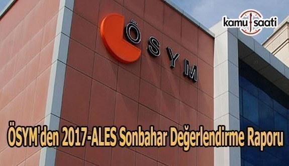 ÖSYM'den 2017-ALES Sonbahar Değerlendirme Raporu