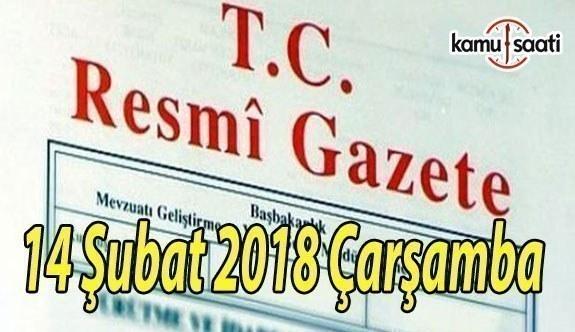 TC Resmi Gazete - 14 Şubat 2018 Çarşamba