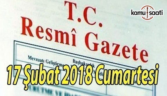 TC Resmi Gazete - 17 Şubat 2018 Cumartesi