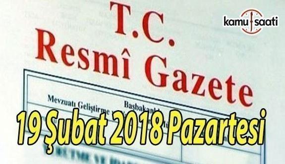 TC Resmi Gazete - 19 Şubat 2018 Pazartesi