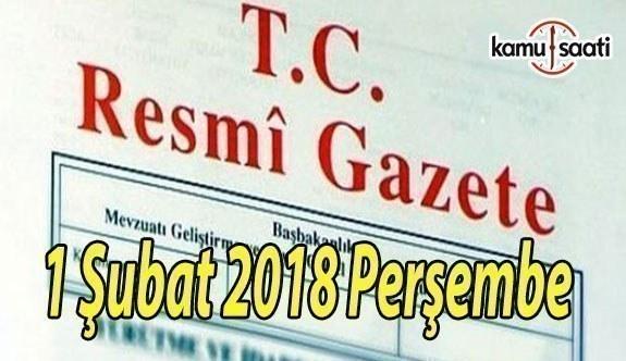 TC Resmi Gazete - 1 Şubat 2018 Perşembe