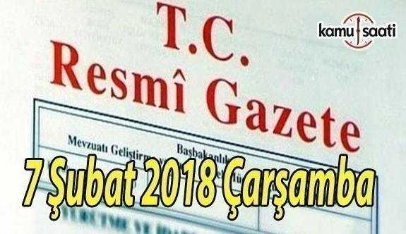 TC Resmi Gazete - 7 Şubat 2018 Çarşamba
