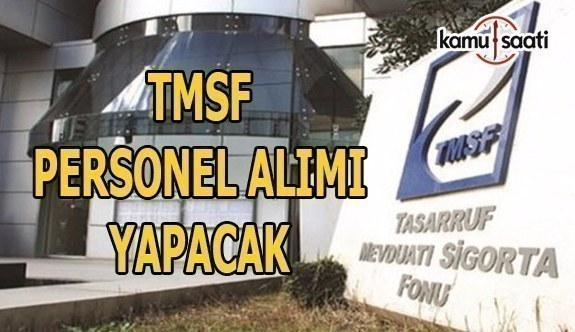 TMSF personel alımı yapacak