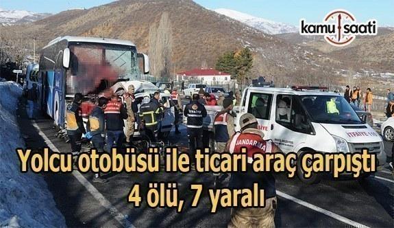Yolcu otobüsü ile ticari araç çarpıştı- 4 ölü, 7 yaralı