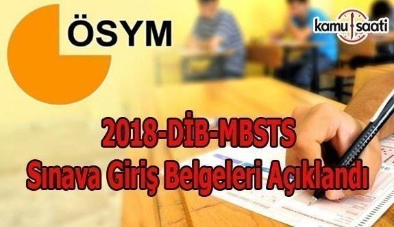 2018-DİB-MBSTS Sınava Giriş Belgeleri Açıklandı