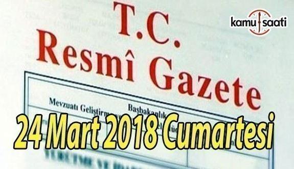 24 Mart 2018 Cumartesi TC Resmi Gazete