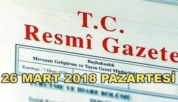 26 Mart 2018 Pazartesi TC Resmi Gazete
