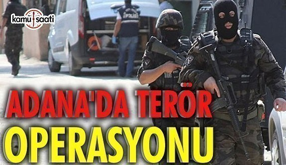 Adana'da nevruz öncesi terör operasyonu: 47 gözaltı
