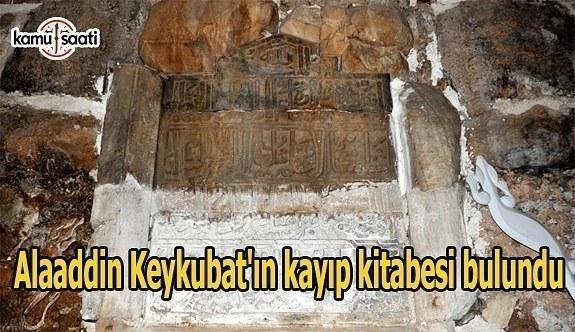 Alaaddin Keykubat'ın kayıp kitabesi bulundu- Evin duvarında...