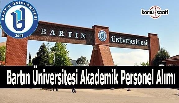 Bartın Üniversitesi akademik personel alım ilanı
