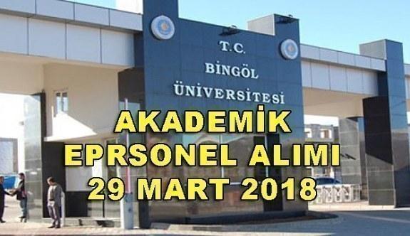 Bingöl Üniversitesi akademik personel alımı - 29 Mart 2018