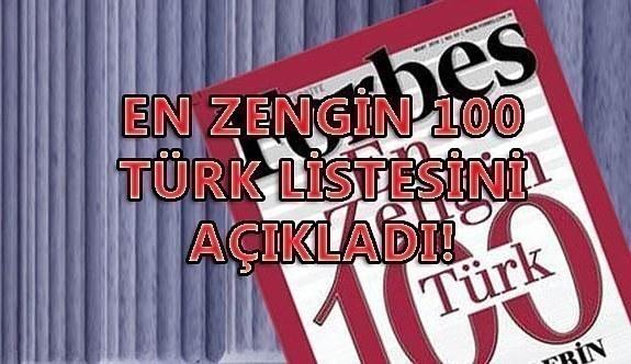 En Zengin 100 Türk listesini açıkladı! Forbes...