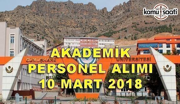 Gümüşhane Üniversitesi Akademik Personel Alım ilanı - 10 Mart 2018