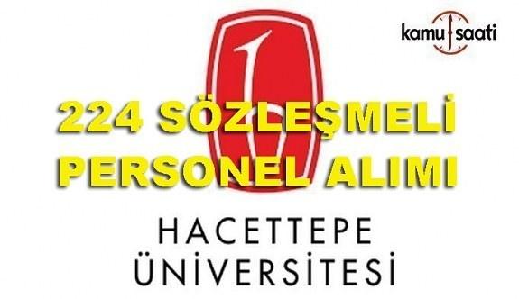 Hacettepe Üniversitesi 224 Sözleşmeli Personel Alımı Yapacak