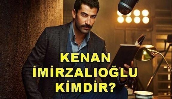 Kenan İmirzalıoğlu kimdir? Oynadığı dizi ve filmler