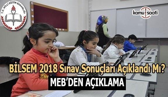 MEB BİLSEM 2018 sınav sonuçları açıklandı mı? Sonuç sorgulama