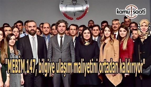 """""""MEBİM 147, bilgiye ulaşım maliyetini ortadan kaldırıyor"""""""