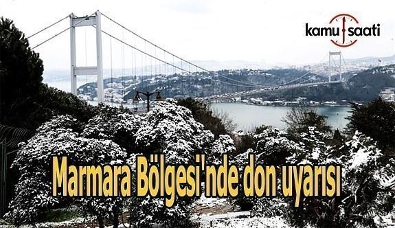 Meteoroloji'den  Marmara Bölgesi'ne don uyarısı
