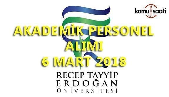 Recep Tayyip Erdoğan Üniversitesi akademik personel alımı yapacak