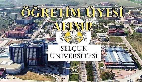 Selçuk Üniversitesi Öğretim Üyesi alımı!
