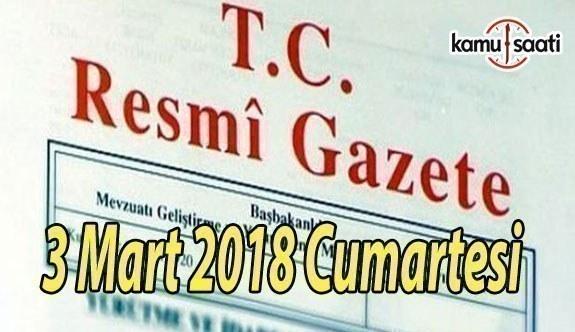 TC Resmi Gazete - 3 Mart 2018 Cumartesi