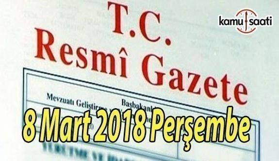 TC Resmi Gazete - 8 Mart 2018 Perşembe