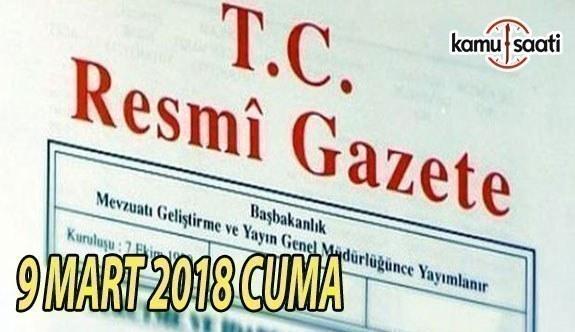 TC Resmi Gazete - 9 Mart 2018 Cuma