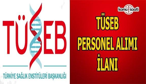 TÜSEB personel alımı ilanı