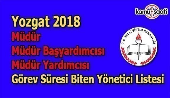 Yozgat Görev Süresi Dolan Müdür, Müdür Başyardımcısı ve Müdür Yardımcısı Listesi - 2018