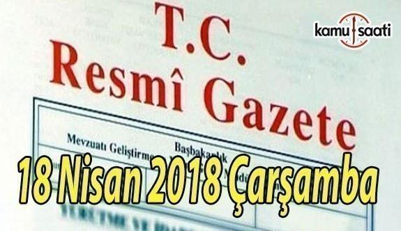 18 Nisan 2018 Çarşamba TC Resmi Gazete