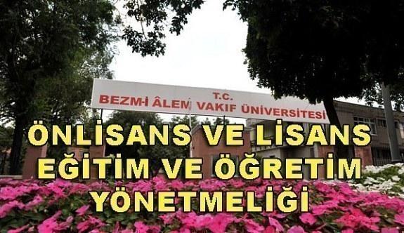 Bezm-i Alem Vakıf Üniversitesi Önlisans ve Lisans Eğitim ve Öğretim Yönetmeliği
