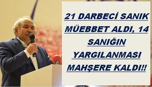 Memur-Sen Ankara İl Başkanı Kır: 21 Darbeci sanık müebbet aldı,14 sanığın yargılanması mahşere kaldı!