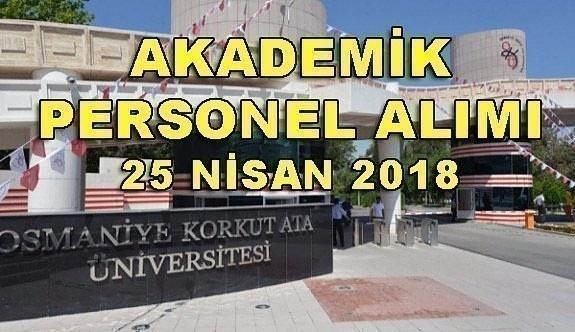 Osmaniye Korkut Ata Üniversitesi Akademik Personel Alımı - 25 Nisan 2018