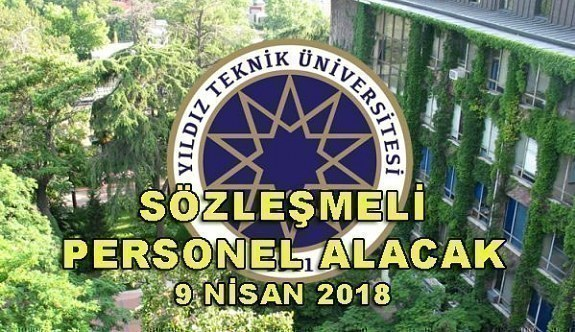 Yıldız Teknik Üniversitesi 10 Sözleşmeli Personel Alımı - 9 Nisan 2018