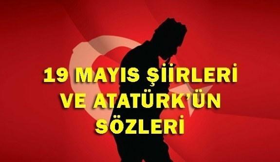 19 Mayıs şiirleri! En güzel, kısa ve uzun 19 Mayıs ile ilgili şiirler ve Atatürk'ün sözleri