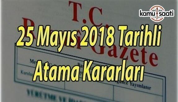 3 Üniversiteye Ait Rektör Atama Kararları - 25 Mayıs 2018 Cuma