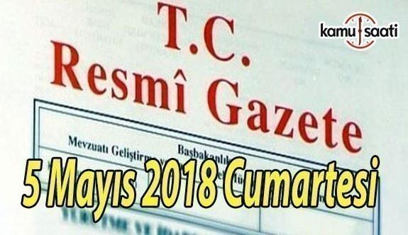 5 Mayıs 2018 Cumartesi Tarihli ve 30412 Sayılı TC Resmi Gazete