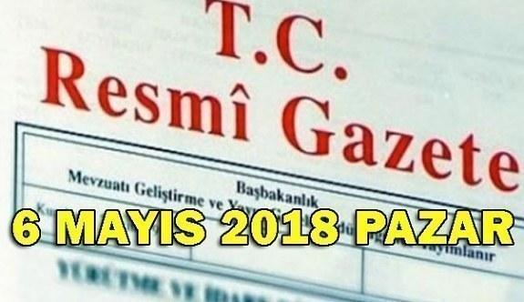 6 Mayıs 2018 Pazar Tarihli ve 30413 Sayılı TC Resmi Gazete