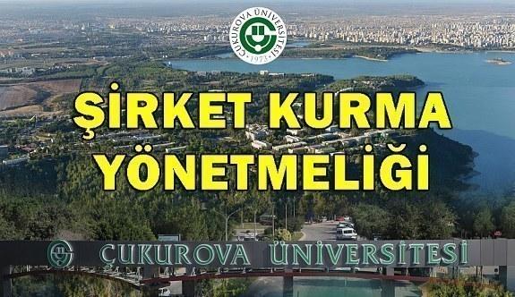 Çukurova Üniversitesi Öğretim Elemanlarının Çukurova Teknoloji Geliştirme Bölgesinde Görevlendirilme ve Şirket Kurabilmelerine Dair Yönetmelik