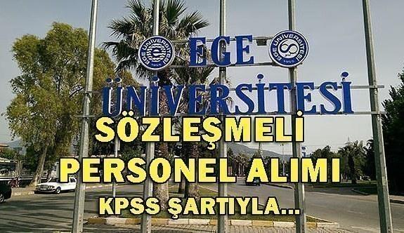 Ege Üniversitesi 264 Sözleşmeli Personel Alacak - 7 Mayıs 2018