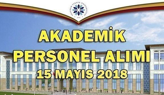 Erzurum Teknik Üniversitesi Akademik Personel Alacak - 15 Mayıs 2018