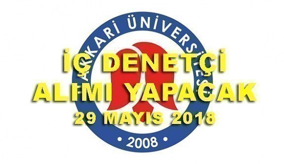 Hakkari Üniversitesi İç Denetçi Alım İlanı - 29 Mayıs 2018
