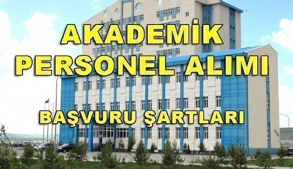 Kafkas Üniversitesi 35 Akademik Personel Alım İlanı - Başvuru şartları