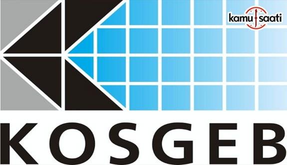 KOSGEB Destek Programları Yönetmeliğinde Değişiklik Yapıldı - 30 Mayıs 2018 Çarşamba