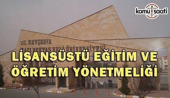 Nevşehir Hacı Bektaş Veli Üniversitesi Lisansüstü Eğitim ve Öğretim Yönetmeliği
