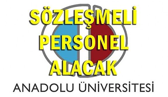 Anadolu Üniversitesi Sözleşmeli Personel Alımı - 20 Haziran 2018