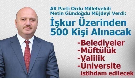 Metin Gündoğdu'dan İstihdam Müjdesi
