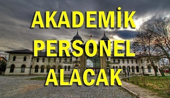 Trakya Üniversitesi 42 Akademik Personel Alacak - 20 Haziran 2018