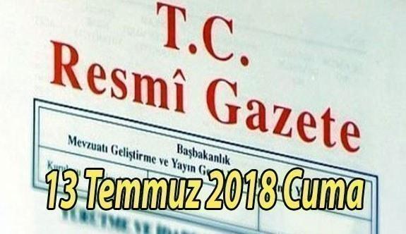 13 Temmuz 2018 Cuma Tarihli TC Resmi Gazete Kararları